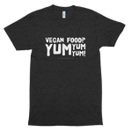Vegan Food? Yum Yum Yum!<br/> Unisex Tri-Blend Tee