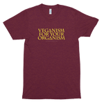 Veganism For Your Organism<br/> Unisex Tri-Blend Tee