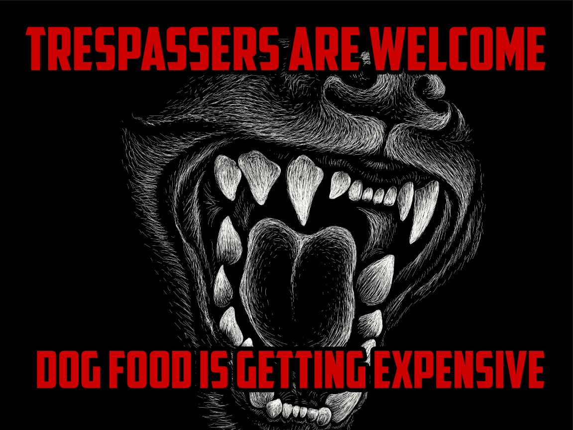 Trespassers are Welcome