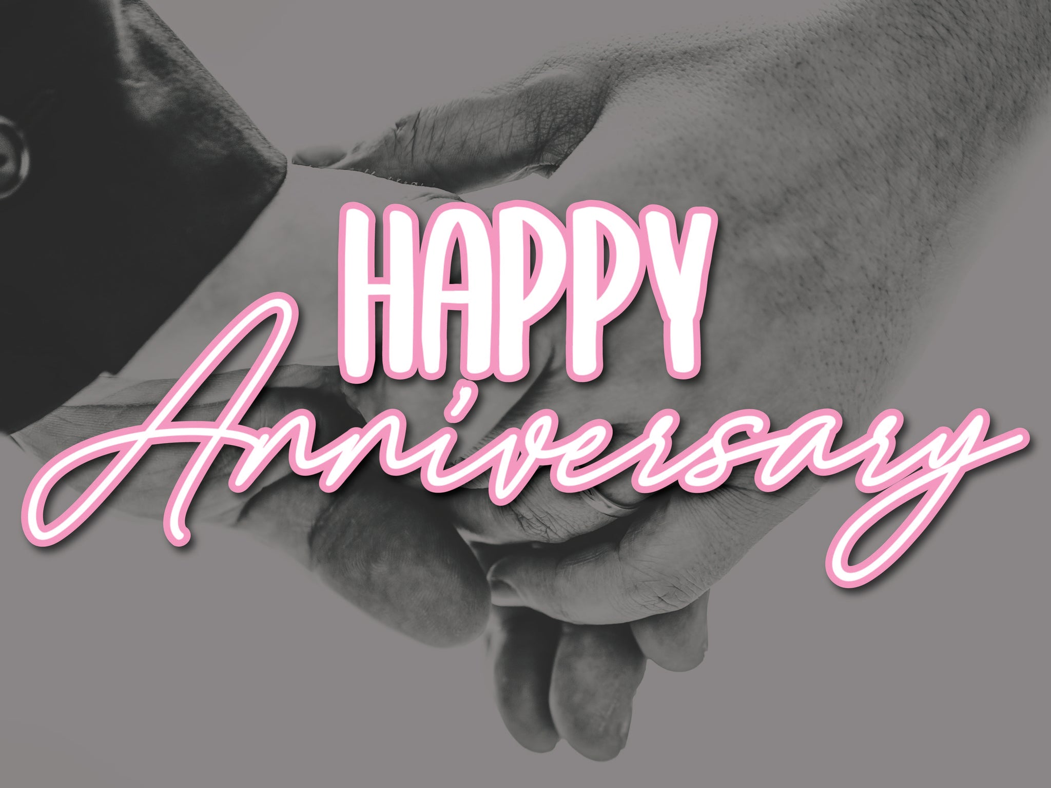 Happy Anniversary - Holding Hands