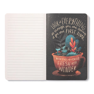 JOURNAL - WRITE NOW - THE UNIVERSE IS FULL OF MAGICAL THINGS