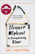 Load image into Gallery viewer, ELEANOR OLIPHANT IS COMPLETELY FINE - GAIL HONEYMAN
