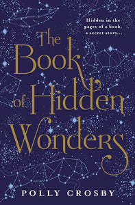 THE BOOK OF HIDDEN WONDERS - POLLY CROSBY