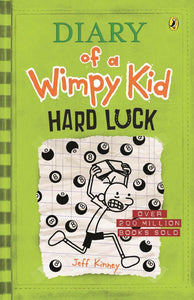 HARD LUCK: DIARY OF A WIMPY KID BK8 - JEFF KINNEY