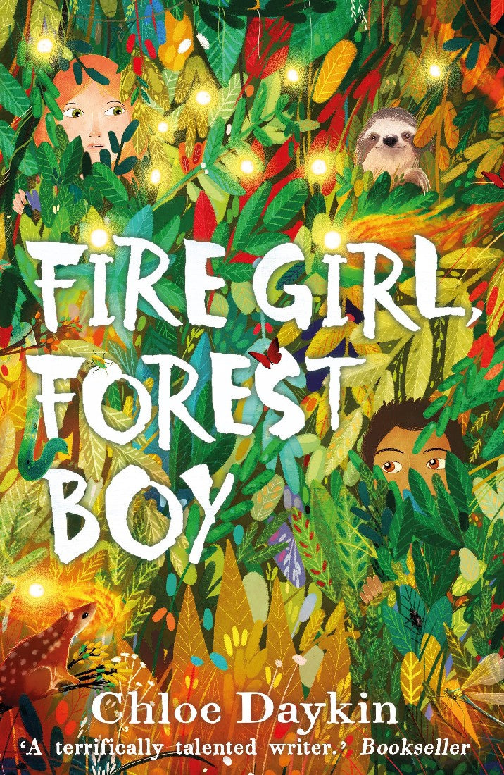 FIRE GIRL, FOREST BOY - CHLOE DAYKIN