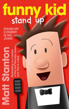 Load image into Gallery viewer, FUNNY KID 2 STAND UP - MATT STANTON