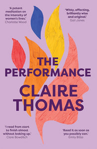 THE PERFORMANCE - CLAIRE THOMAS