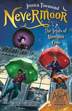 Load image into Gallery viewer, NEVERMOOR: THE TRIALS OF MORRIGAN CROW - JESSICA TOWNSEND