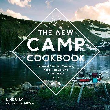 THE NEW CAMP COOKBOOK - LINDA LY