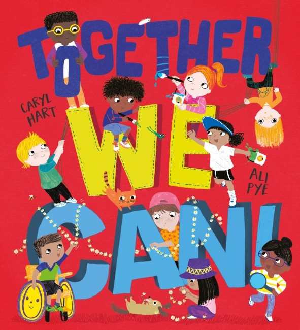 TOGETHER WE CAN! - CARYL HART AND ALI PYE