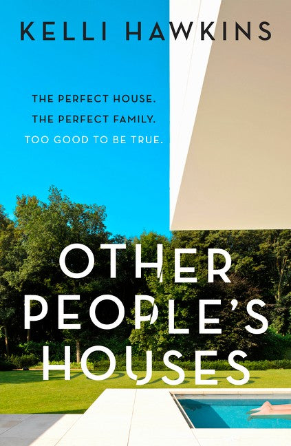 OTHER PEOPLES HOUSES - KELLI HAWKINS