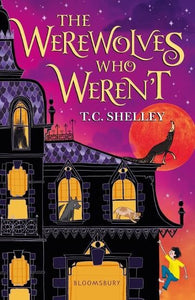 THE WEREWOLVES WHO WEREN'T - TC SHELLEY