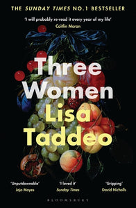 THREE WOMEN - LISA TADDEO