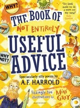 THE BOOK OF NOT ENTIRELY USEFUL ADVICE - A.F. HARROLD