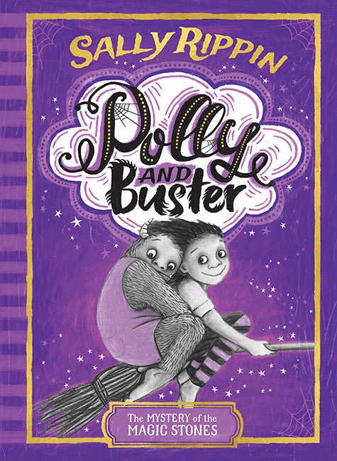 POLLY AND BUSTER 2 MYSTERY OF THE MAGIC STONES - SALLY RIPPIN
