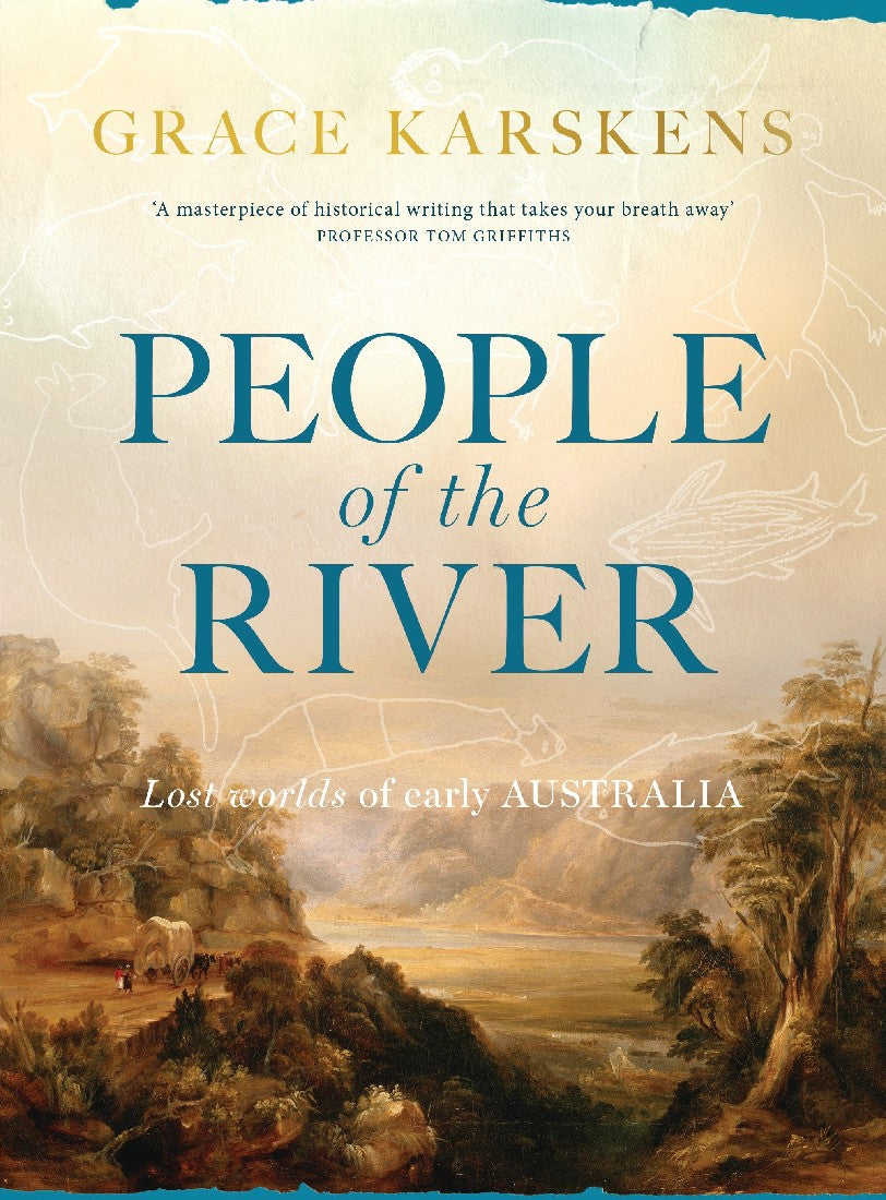 PEOPLE OF THE RIVER - GRACE KARSKENS