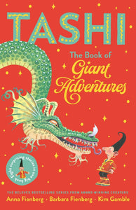 TASHI: THE BOOK OF GIANT ADVENTURES - ANNA & BARBARA FIENBERG
