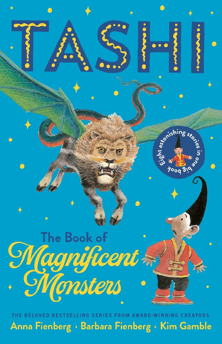 TASHI: BOOK OF MAGNIFICENT MONSTERS - ANNA & BARBARA FIENBERG