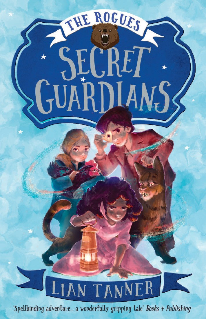 SECRET GUARDIAN: THE ROGUES 2 - LIAN TANNER