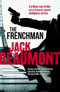 THE FRENCHMAN - JACK BEAUMONT