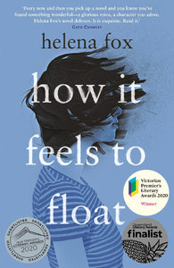 HOW IT FEELS TO FLOAT - HELENA FOX