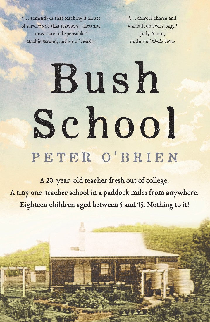 BUSH SCHOOL - PETER O'BRIEN