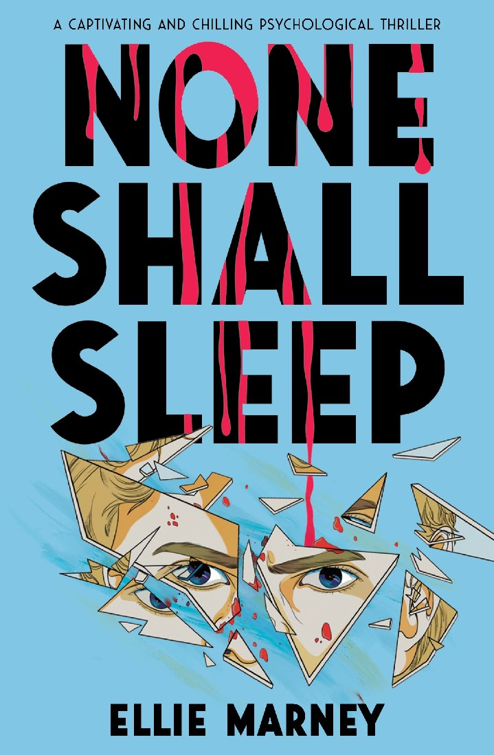 NONE SHALL SLEEP - ELLIE MARNEY