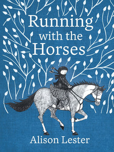RUNNING WITH THE HORSES - ALISON LESTER