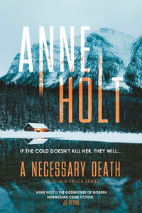 A NECESSARY DEATH - ANNE HOLT