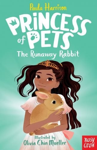 THE RUNAWAY RABBIT - PRINCESS OF PETS - PAULA HARRISON