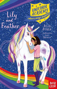 UNICORN ACADEMY LILY AND FEATHER - JULIE SYKES