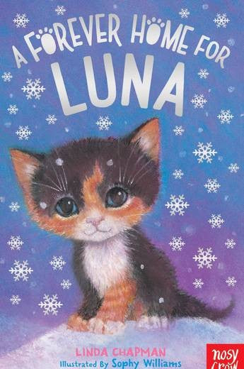 A FOREVER HOME FOR LUNA - LINDA CHAPMAN