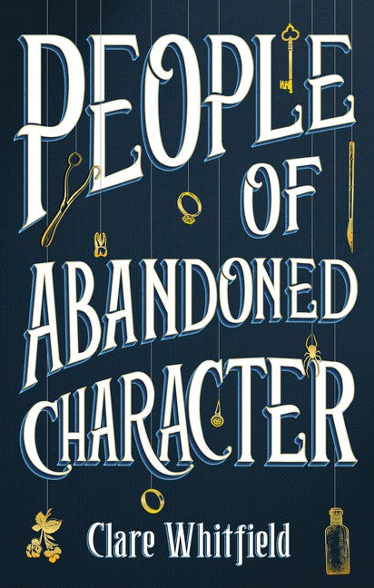 PEOPLE OF ABANDONED CHARACTER - CLARE WHITFIELD