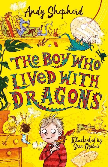 THE BOY WHO LIVED WITH DRAGONS - ANDY SHEPHERD