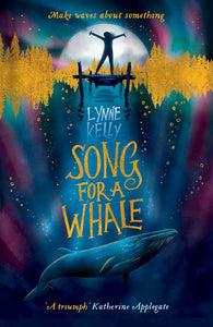 SONG FOR A WHALE - LYNNE KELLY