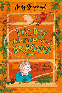 THE BOY WHO FLEW WITH DRAGONS - ANDY SHEPHERD