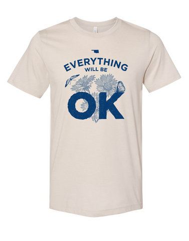 Everything Will Be OK - Heather Dust Tee
