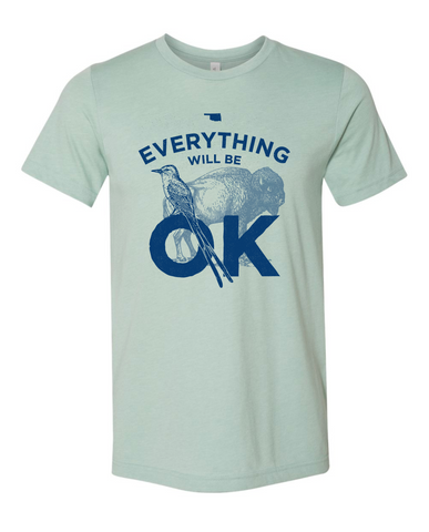 Everything Will Be OK - Heather Dusty Blue Tee
