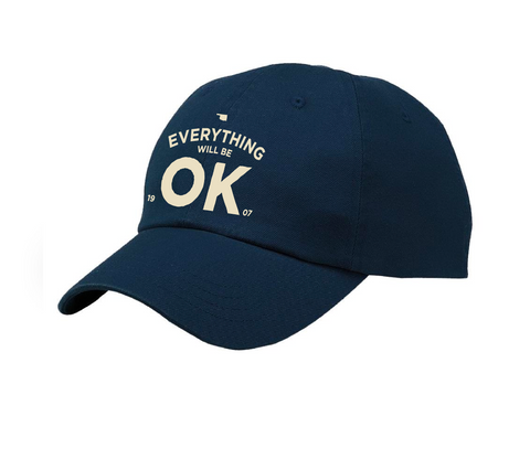Everything Will Be OK - Port & Company Navy Cap