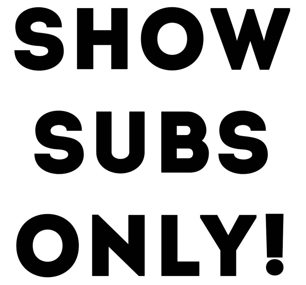Show Subs Placeholder