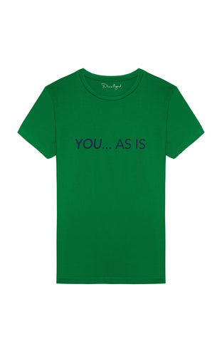 YOU...AS IS Calligraphy by Nadine Kanso Green T-shirt with Navy Blue Text, English