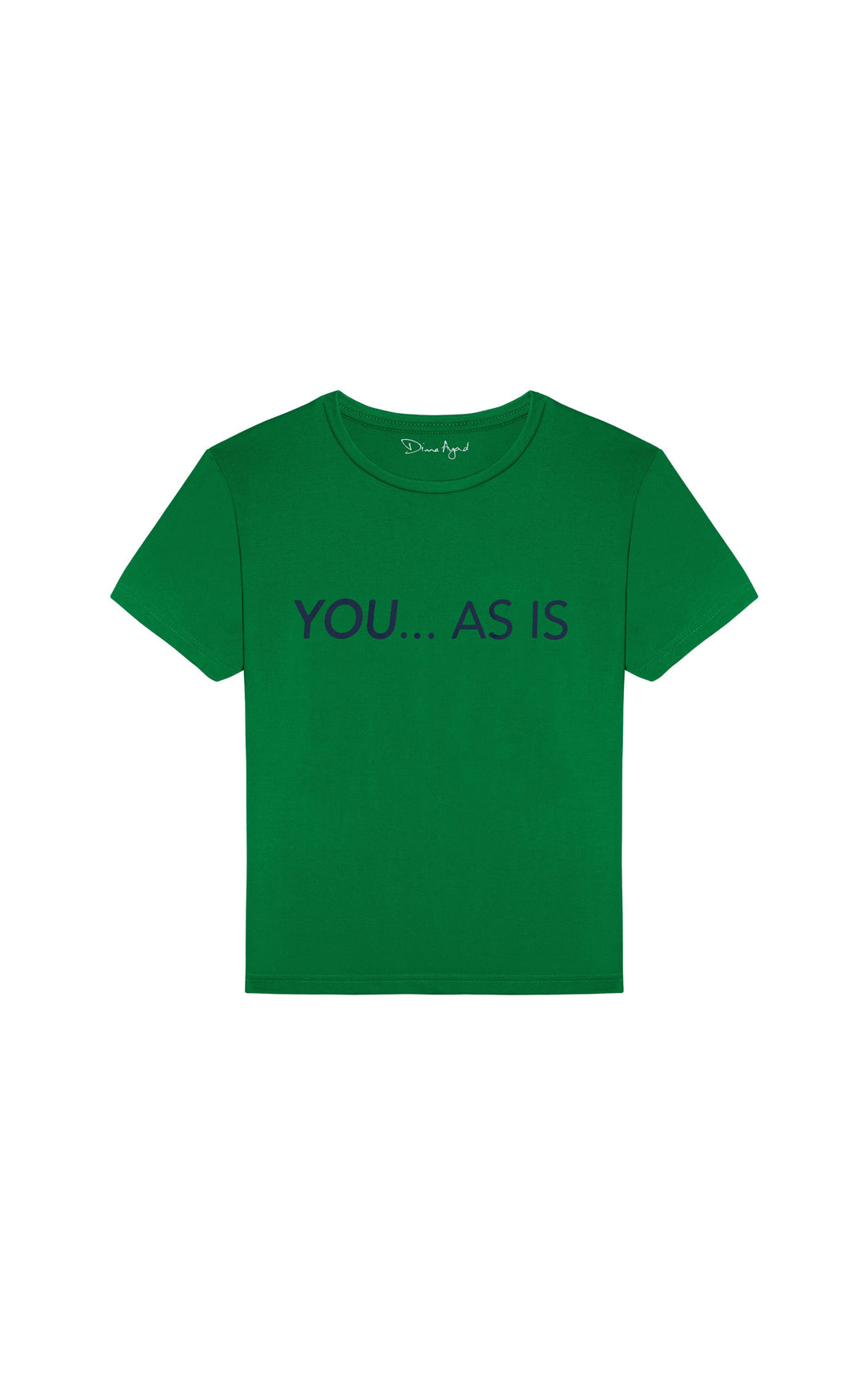 YOU...AS IS Green T-shirt with Navy Blue Text, English