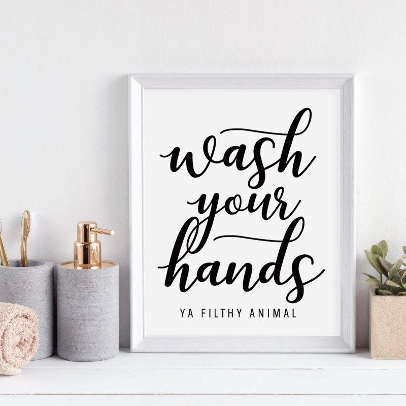 Wash Your Hands You Filthy Animal Canvas Wall Art - Glamorous Hangups