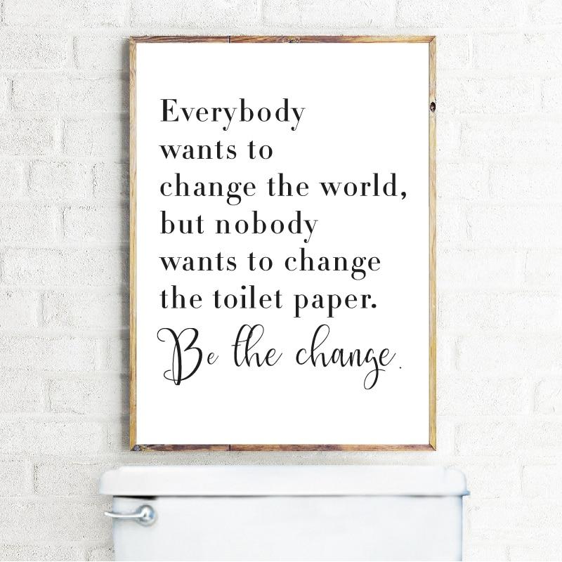 Everybody Wants to Change the World Bathroom Wall Art - Glamorous Hangups Ltd