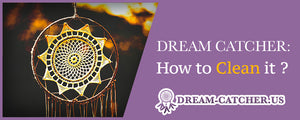 How to clean a dreamcatcher ?