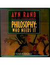 Philosophy: Who Needs It (CD Audio Book)