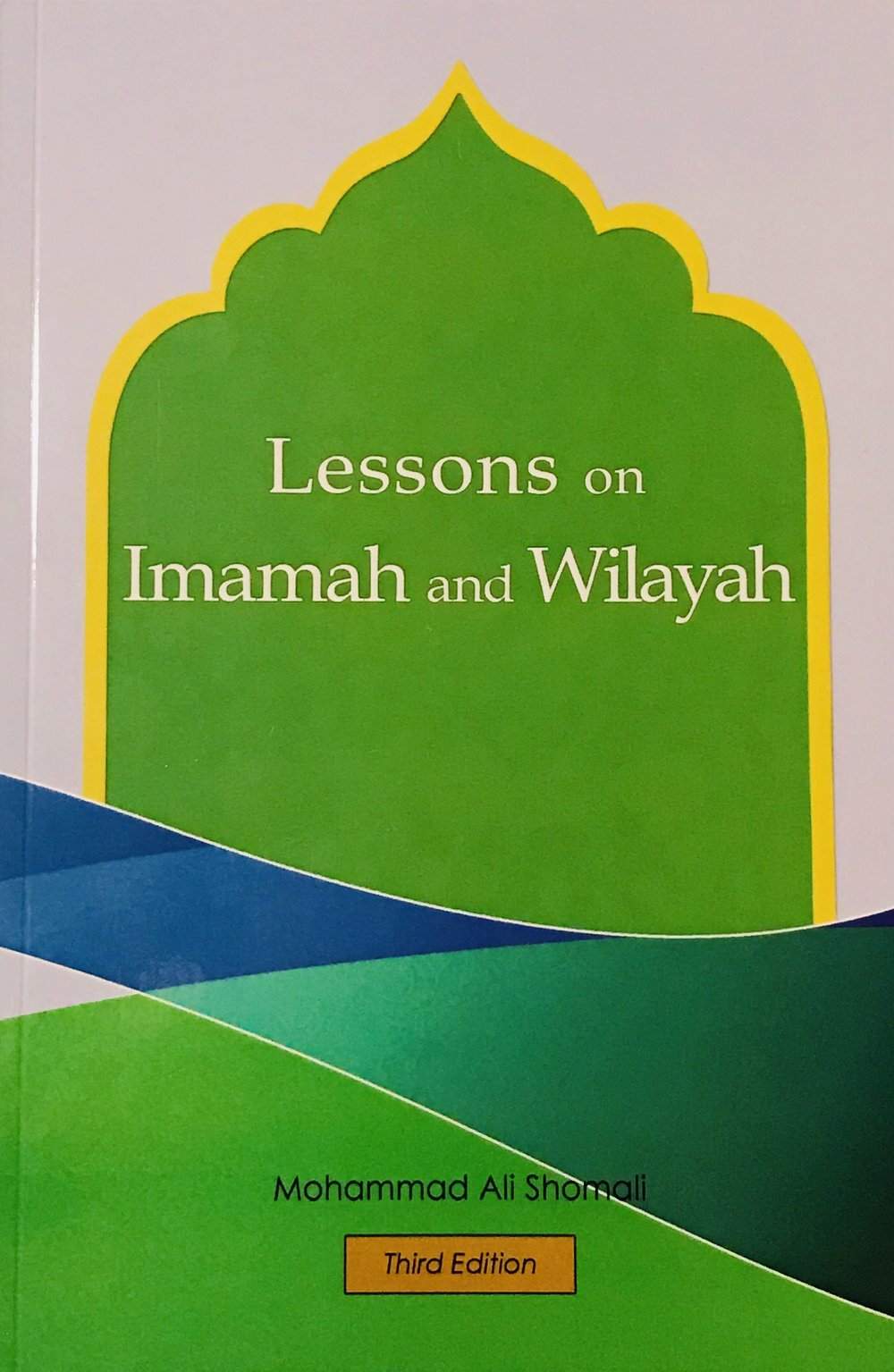 Lessons on Imamah and Wilayah