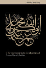 Load image into Gallery viewer, The Succession to Muhammad-al-Burāq