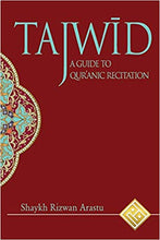 Load image into Gallery viewer, Tajwid: A Guide to Qur'anic Recitation-al-Burāq