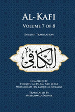 Load image into Gallery viewer, Al-Kafi, Volume 7 of 8: English Translation